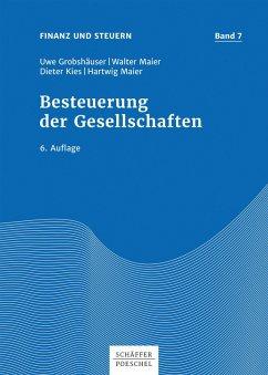 Besteuerung der Gesellschaften (eBook, PDF) - Grobshäuser, Uwe; Kies, Dieter; Maier, Hartwig; Maier, Walter