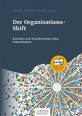 Der Organisations-Shift (eBook, PDF)