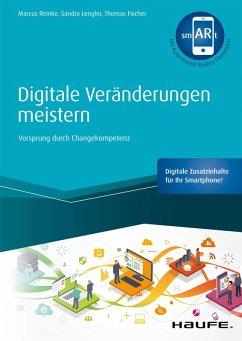 Digitale Veränderungen meistern - inkl. smARt-App (eBook, ePUB) - Lengler, Sandra; Reinke, Marcus; Fischer, Thomas