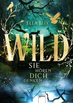 Wild (eBook, ePUB) - Blix, Ella