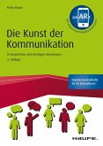 Die Kunst der Kommunikation - inkl. Augmented-Reality-App (eBook, PDF)