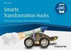 Smarte Transformation Hacks - inkl. Augmented-Reality-App (eBook, PDF)