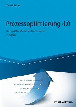 Prozessoptimierung 4.0 (eBook, ePUB) - Hierzer, Rupert