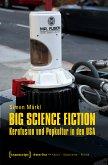 Big Science Fiction - Kernfusion und Popkultur in den USA (eBook, PDF)