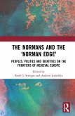 The Normans and the 'Norman Edge' (eBook, ePUB)