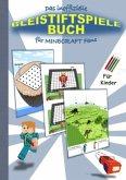 Das inoffizielle BLEISTIFTSPIELE Buch für MINECRAFT Fans