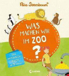 Was machen wir im Zoo? - Sternbaum, Nico