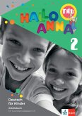 Hallo Anna 2 neu. Arbeitsbuch mit Bastelvorlagen