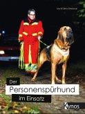 Der Personenspürhund im Einsatz
