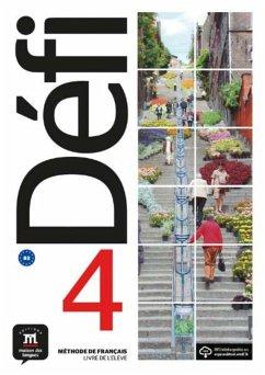 Défi 4 (B2). Livre de l'élève + CD