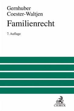 Familienrecht - Gernhuber, Joachim; Coester-Waltjen, Dagmar