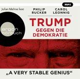 "Trump gegen die Demokratie - ""A Very Stable Genius"", 2 MP3-CD"