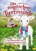 Lea Lämmchen und der Freundschaftszauber / Die magischen Tierfreunde Bd.13