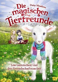 Lea Lämmchen und der Freundschaftszauber / Die magischen Tierfreunde Bd.13 - Meadows, Daisy