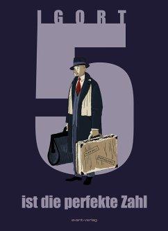 5 ist die perfekte Zahl Deluxe - Igort