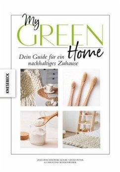 My Green Home - Wischnewski-Kolbe, Jana; Peter, Anne; Weidenweber, Christine