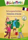 Bildermaus - Mit Bildern Französisch lernen - Schulgeschichten - Histoires d'école