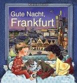 Gute Nacht, Frankfurt