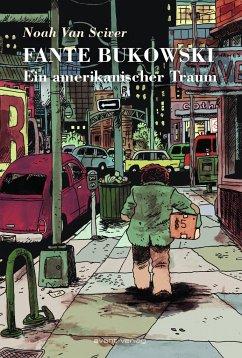Fante Bukowski - Van Sciver, Noah