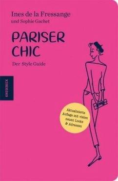 Pariser Chic - Fressange, Inès de la