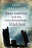 Enna Andersen und das verschwundene Mädchen / Enna Andersen Bd.1