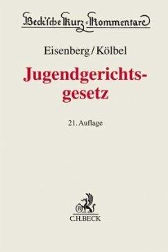 Jugendgerichtsgesetz (JGG), Kommentar - Eisenberg, Ulrich; Kölbel, Ralf