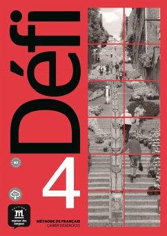 Défi 4 (B2). Cahier d'exercices + MP3 téléchargeables