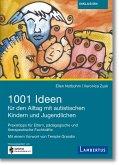 1001 Ideen für den Alltag mit autistischen Kindern und Jugendlichen (eBook, PDF)