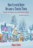 How Crested Butte Became a Tourist Town