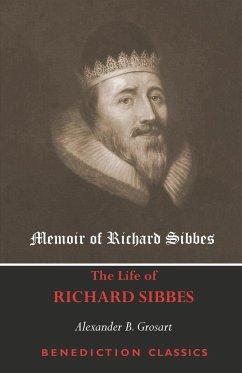 Memoir of Richard Sibbes (The Life of Richard Sibbes)
