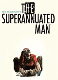 Superannuated Man (eBook, PDF)