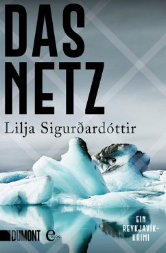Das Netz / Island-Trilogie Bd.1 (eBook, ePUB) - Sigurdardottir, Lilja