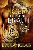 Der Tiger und seine Braut (Deutsche Lion's Pride, #4) (eBook, ePUB)