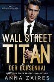 Wall Street Titan - Der Börsenhai (eBook, ePUB)