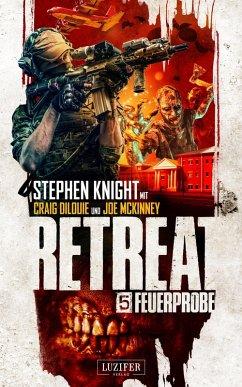 FEUERPROBE (Retreat 5) (eBook, ePUB) - Knight, Stephen