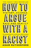 How to Argue With a Racist (eBook, ePUB)