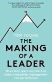 The Making of a Leader (eBook, ePUB)