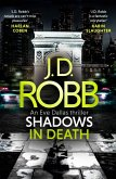 Shadows in Death: An Eve Dallas thriller (Book 51) (eBook, ePUB)