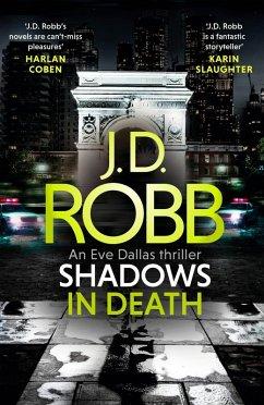 Shadows in Death: An Eve Dallas thriller (Book 51) (eBook, ePUB) - Robb, J. D.