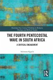 The Fourth Pentecostal Wave in South Africa (eBook, ePUB)