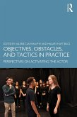 Objectives, Obstacles, and Tactics in Practice (eBook, PDF)