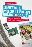 Digitale Modellbahn selbstgebaut (eBook, ePUB)