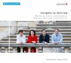 Insights To-Morrow-Works For String Quartet - Asasello-Quartett