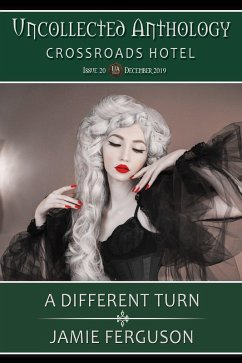 A Different Turn (Uncollected Anthology, #20)