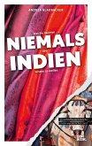 Was Sie dachten, NIEMALS über INDIEN wissen zu wollen (eBook, ePUB)