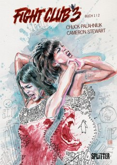 Fight Club III. Band 1 (eBook, PDF) - Palahniuk, Chuck