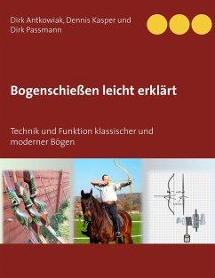 Bogenschießen leicht erklärt (eBook, ePUB)
