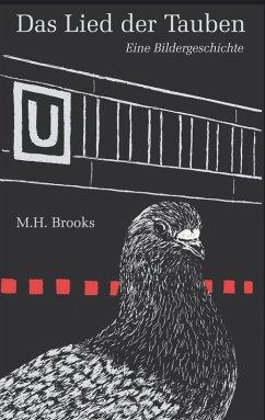 Das Lied der Tauben (eBook, ePUB) - Brooks, M. H.