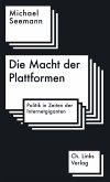 Die Macht der Plattformen