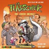 Von Lehrern umzingelt / Flätscher Bd.6 (1 Audio-CD)